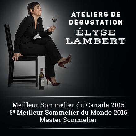 Ateliers dégustation avec Élyse Lambert